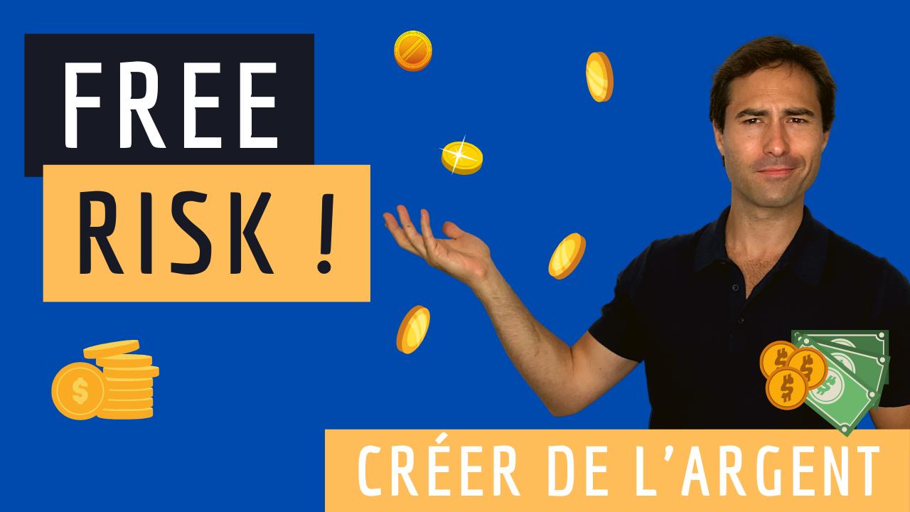 "Le ""Free risk"""